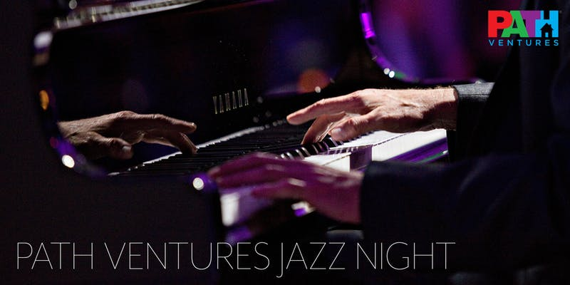 PATH Ventures Jazz Night